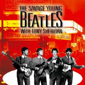 The Savage Young Beatles With Tony Sheridan (без вступления) моно вариант 2:25