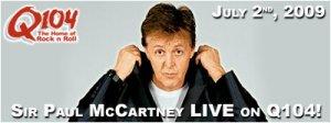 Q104: Sir Paul McCartney interview (July 2nd, 2009)