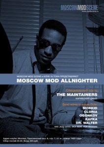 17.10.2009 - Mod Allnighter в клубе «16 Тонн»: специальный гость The Maintainers