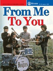 Окончание песенных комментариев Джона Леннона (из интервью Дэвиду Шеффу) — во FROM ME TO YOU #32 (2010/1).
