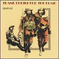 GROUNDHOGS - Thank Christ for the Bomb'70