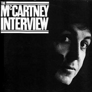 На некоторых изданиях пластинки 1980 года The McCartney Interview, есть скрытое послание. Если прокрутить диск назад, то на сбеге со второй стороны, Пол говорит фразу: I'm still a Walrus.