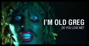 I am Old Gregg!