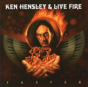 Ken Hensley & Live Fire - Faster 2011