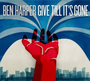 Give Till It's Gone, Ben Harper's 10th studio album [...] was recorded at the Los Angeles studio of Jackson Browne, who harmonizes with Ben on Pray That Our Love Sees The Dawn. The album also features two tracks co-written and performed with Ringo Starr - the psychedelic-tinged Spilling Faith and Get There From Here, an improvisational instrumental.