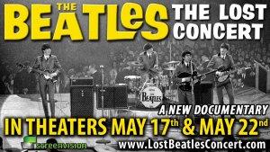 Вы знаете, что документальный фильм The Beatles: The Lost Концерт планирует сыграть в Восточном театре и несколько театров Маркус?