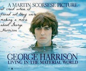 Living in the Material World - документальный фильм Мартина Скорсезе о Джордже Харрисоне