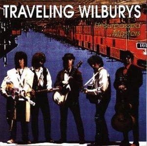 The Travelling Wilburys - Traveling Wilburys Unsurpassed Masters