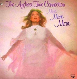 Andrea True Connection - 'More, More More' (1976)
