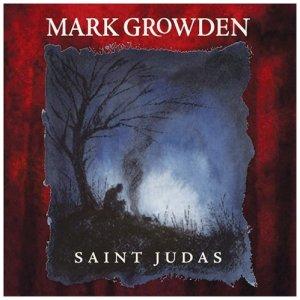 Mark Growden - Saint Judas(2009)