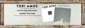 Тори переиздает мои два самых любимых альбома - Little Earthquakes и Under The Pink.