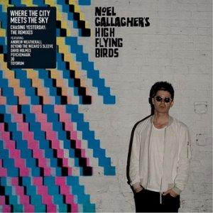 Noel Gallagher готовит к выпуску сборник ремиксов на песни с нового альбома проекта Noel Gallagher's High Flying Birds Chasing Yesterday.