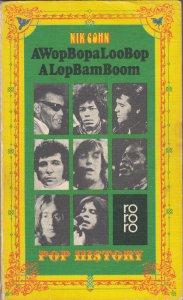 Awopbopaloobop Alopbamboom Pop History Nik Cohn