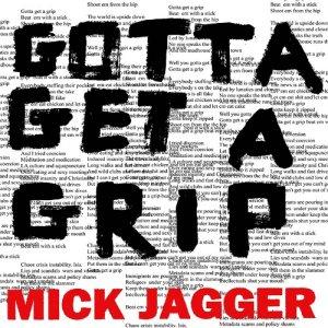 Mick Jagger brings a single Gotta Get A Grip / England Lost