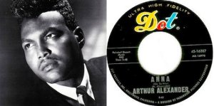 013)ANNA (GO TO HIM) /1, 2, 4/ (Arthur Alexander)