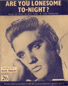 015) ARE YOU LONESOME TONIGHT? /1/  (Roy Turk/ Lou Handman)