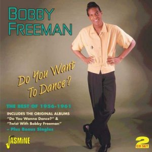 097)      DO YOU WANT TO DANCE? /1, 5 - L/         (Bobby Freeman)