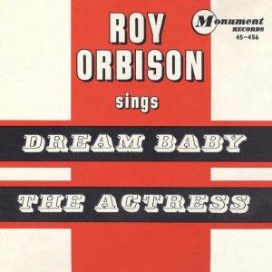 099)DREAM BABY (HOW LONG MUST I DREAM?) /1, 2/          (Cindy Walker)