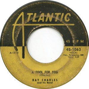 113)     A FOOL FOR YOU /1/          (Ray Charles)