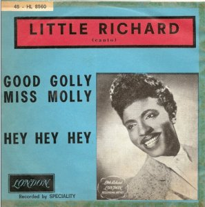 128)GOOD GOLLY, MISS MOLLY /1, 3?/         (Robert A. Blackwell/ John Marascalco)