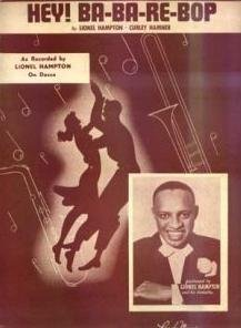 146)     HEY! BA-BA-RE-BOP /1/         (Curley Hammer/ Lionel Hampton/ Winter)