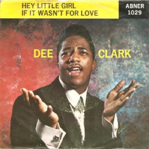 153)	HEY, LITTLE GIRL (IN THE HIGH SCHOOL SWEATER) /3/          (Bobby Stevenson/ Otis Blackwell) Dee Clark US entry 22.8.59