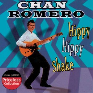 156)	THE HIPPY HIPPY SHAKE /1, 2, 3/ 	 (Chan Romero)