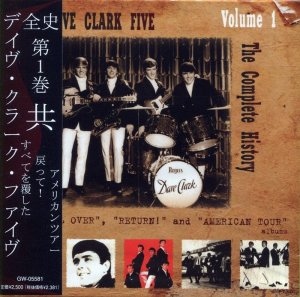 DAVE CLARK FIVE  -  THE COMPLETE HISTORY VOL.1 - including  GLAD ALL OVER, RETURN! and AMERICAN TOUR albums, 1963/64  (Japanese mini-LP, remastered)ordinary8 page booklet japanese / ОBI