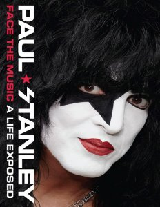 Paul Stanley – Face the Music: A Life Exposed 2014