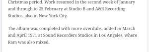 * Правда, существует информация, что некоторая работа над альбомом Ram продолжалась в лос-анджелесской студии ещё и в апреле  -