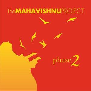The Mahavishnu Project – Phase 2 (Aggregate Music, 2004)