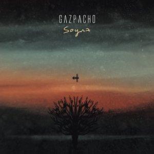 GAZPACHO NEW!!!Soyuz 2018