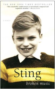 Sting - Broken Music: A Memoir 2003