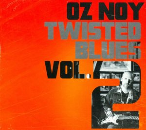Oz Noy – Twisted Blues Volume 2 (Abstract Logix, 2014)