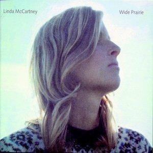 «Wide Prairie» - посмертная компиляция песен Линды Маккартни, составленная ее мужем Полом. Альбом состоит из песен, записанных между 1972 и 1998, некоторые из которых были ранее выпущены официально, а некоторые так и остались неизданными. Линда была де факто, полноценным участником группы Wings, принимала участие в концертах, ее бэк-вокал, в том числе, создавал уникальный саунд группы.