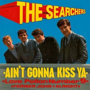 Ain't Gonna Kiss Ya - The Searchers (1963)