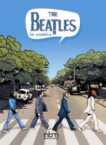 The Beatles in Comics! 2018 English Ed. (Original 2016)