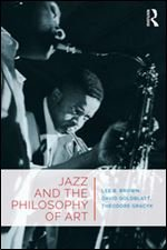 Co-authored by three prominent philosophers of art, Jazz and the Philosophy of Art is the first book in English to be exclusively devoted to philosophical issues in jazz. It covers such diverse topics as minstrelsy, bebop, Voodoo, social and tap dancing, parades, phonography, musical forgeries, and jazz singing, as well as Goodman's allographic/autographic distinction, Adorno's critique of popular music, and what improvisation is and is not.
