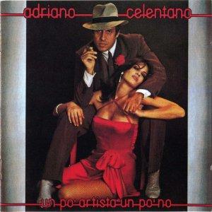 Adriano Celentano - Un Po Artista Un Po No(1980)