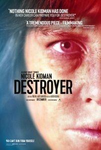 Полицейский триллер Destroyer (Время возмездия) с неувядающей Николь Кидман, которая и вытянула весь фильм.