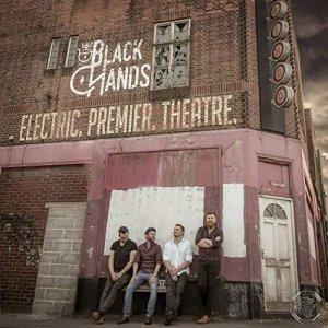 The Black Hands - Electric Premier Theatre(2019)