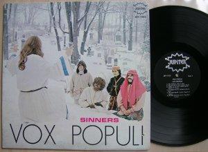 LP Les Sinners - 'Vox Populi (Jupiter, 1968, Ca). Монреаль, 1968... После оголтелого прото-панка первого альбома (Sinerisme) и софт-рока второй пластинки(Sinnerismes), франкоязычные грешники обратились к модной в ТО время психоделии, сотворив странноватый звуковой коллаж: