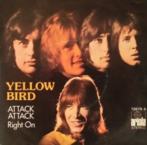 Yellow Bird ‎– Attack Attack / Right On