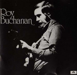 Roy BUCHANAN 1972