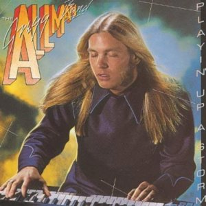 The Gregg Allman Band - Playin' Up a Storm(1977)