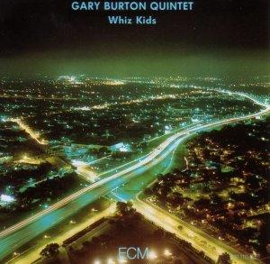 Gary BURTON QUINTET 1987 Whiz Kids