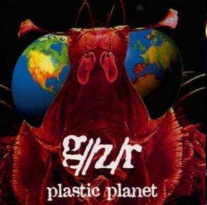 G//Z/R (Geezer BUTLER) 1995 Plastic Planet