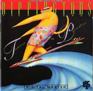 The Rippingtons – Tourist In Paradise(1989)