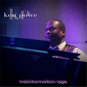 Ken Powe - Misinformation Age (2017)