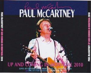 13 августа 2010:  Пол Маккартни выступил с концертом в Bell Centre, Монреаль,Канада
